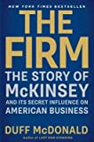 img - for [ The Firm: The Story of McKinsey and Its Secret Influence on American Business BY McDonald, Duff ( Author ) ] { Paperback } 2014 book / textbook / text book