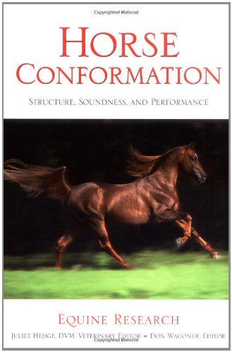 Horse Conformation: Structure, Soundness, and Performance