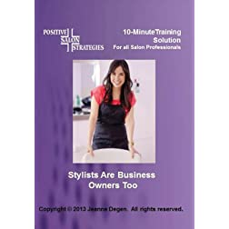 Stylists Are Business Owners Too