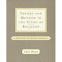 Theory and Method in the Study of Religion: A Selection of Critical Readings