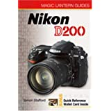 Nikon D200 (Magic Lantern Guide) (Magic Lantern Guides)by Simon Stafford