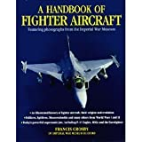 A Handbook of Fighter Aircraft