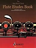 img - for [(The Flute Etudes Book: 51 Flute Etudes in All Keys)] [Author: Mary Karen Clardy] published on (April, 2005) book / textbook / text book