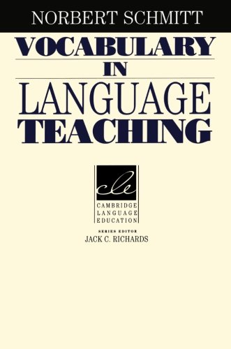 Vocabulary in Language Teaching (Cambridge Language Education)