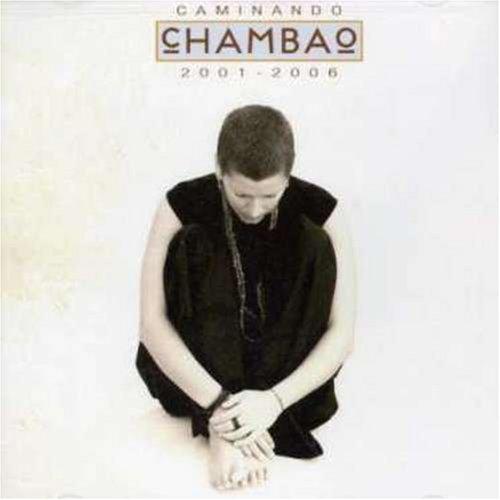 Chambao - Caminando 2001-2006 - Zortam Music