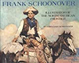 img - for Frank Schoonover, Illustrator of the North American Frontier (ISBN: 0823046559 book / textbook / text book