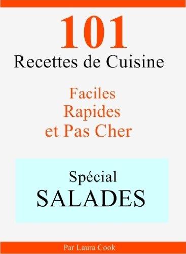 telecharger sp 233 cial salades 101 d 233 licieuses recettes de cuisine faciles rapides et pas cher en