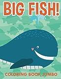 Big Fish!: Coloring Book Jumbo
