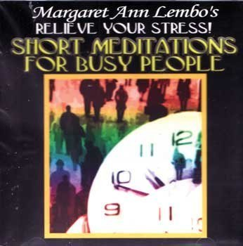 CD: Short Meditations for Busy People by Margaret Ann Lembo by Sage Cauldron
