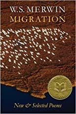 Migration: New & Selected Poems by W. S. Merwin