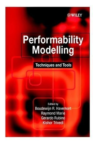 Performability Modelling : Techniques and Tools 1st edition by Boudewijn R. Haverkort, Raymond Marie, Gerardo Rubino, Kisho (2001) Hardcover