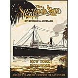The Ocean Steamship Company of Savannah: The Savannah Line