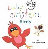 Julie Aigner-Clark Birds (Baby Einstein)
