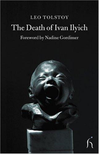 The Death of Ivan Ilyich (Hesperus Classics)