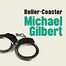 Roller-Coaster (       UNABRIDGED) by Michael Gilbert Narrated by Nigel Graham