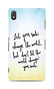 AMEZ let your smile change the world Back Cover For Sony Xperia Z3