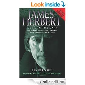 James Herbert - The Devil in the Dark: The Authorised True Story of Britain's Most Terrifying Horror Writer