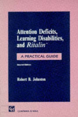 attention-deficits-learning-disabilities-and-ritalin-1991-a-practical-guide-by-robert-b-johnston-pub