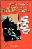 Il diario di Bridget Jones : chili, amore e sigarette : un anno appassionatamente single