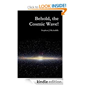 BEHOLD THE COSMIC WAVE!