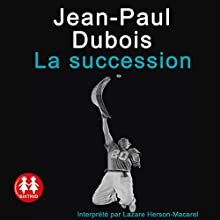 La succession | Livre audio Auteur(s) : Jean-Paul Dubois Narrateur(s) : Lazare Herson-Macarel