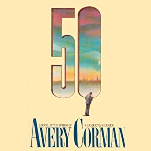 50: A Novel | [Avery Corman]