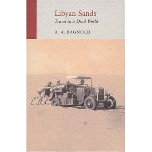 Libyan Sands: Travel in a Dead World