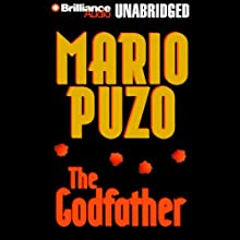 The Godfather (       UNABRIDGED) by Mario Puzo Narrated by full cast