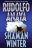 Shaman Winter (082634464X) by Anaya, Rudolfo