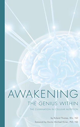 Awakening the Genius Within: The culmination in cellular nutrition PDF