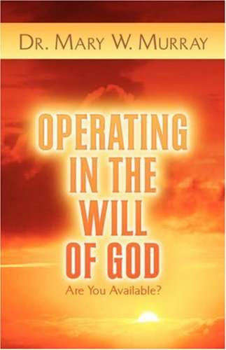 Operating in the Will of God