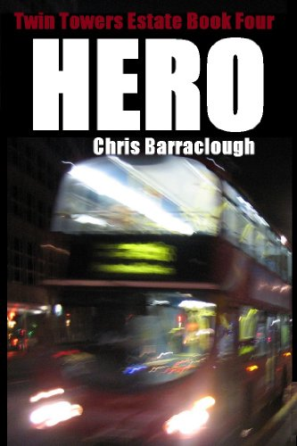 Hero (Twin Towers Estate British Crime Thrillers (Book Four))