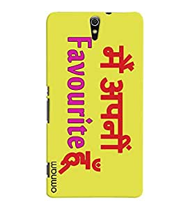 Omnam quote printed Mein apni favourite hoon back cover for Xperia C5