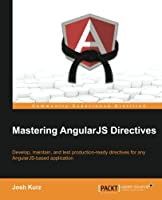 Mastering AngularJS Directives Front Cover
