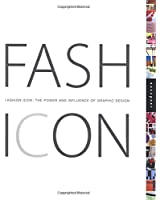 Fashion Icon: The Power and Influence of Graphic Design