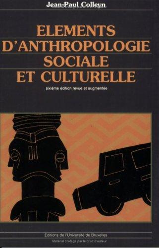 elements d'anthropologie sociale et culturelle 6e ed.