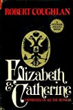 img - for Elizabeth and Catherine: empresses of all the Russias book / textbook / text book