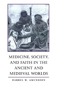 Cover of &quot;Medicine, Society, and Faith in...