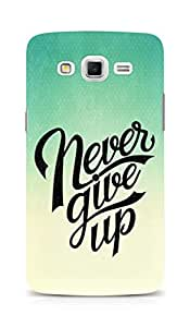 AMEZ never give up Back Cover For Samsung Galaxy Grand 3