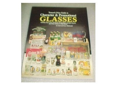 Tomart's Price Guide to Character & Promotional Glasses: Including Pepsi, Coke, Fast-Food, Peanut Butter and Jelly Glasses; Plus Dairy Glasses & Mil PDF