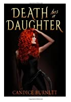 Death has a Daughter (DHAD Series)
