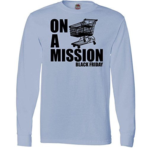 Inktastic On A Mission Black Friday Long Sleeve T-Shirts Medium Light Blue