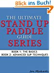 The Ultimate Stand Up Paddle Guide Se...