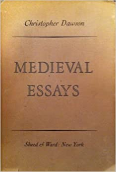 medieval essays christopher dawson Medieval essays by christopher dawson starting at $149 medieval essays has 1 available editions to buy at alibris.