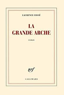 La Grande Arche, Cossé, Laurence