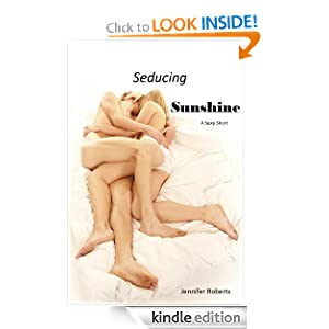 Seducing Sunshine (Sexy Shorts) Jennifer Roberts