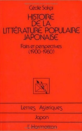 Histoire de la littérature populaire japonaise : Faits et perspectives (1900-1980)