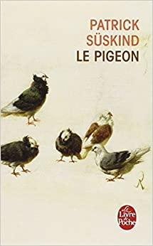 Amazon.fr - Le Pigeon - Patrick Süskind - Livres