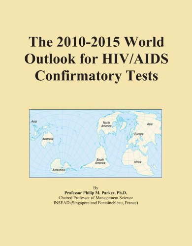 The 2010 2015 world outlook for hiv aids confirmatory - Test hiv periodo finestra 2015 ...
