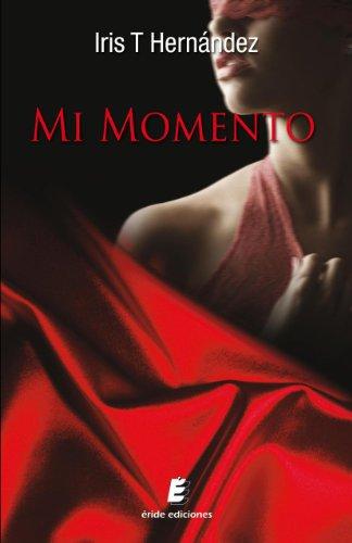 Mi Momento descarga pdf epub mobi fb2